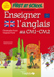 Enseigner l'anglais au CM1-CM2 From Virginie Poiré and Christophe Poiré - Editions de l'Oxalide