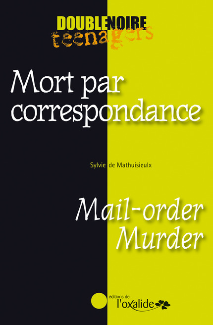 editions de l 39 oxalide mort par correspondance mail order murder de sylvie de. Black Bedroom Furniture Sets. Home Design Ideas