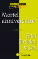 Mortel anniversaire / Fatal Birthday to You From Jean-Marie Mulot - Editions de l'Oxalide