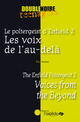 Les Voix de l'au-delà / Voices from the Beyond From Eric Trochon - Editions de l'Oxalide