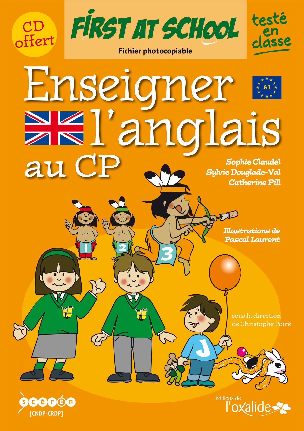 Editions de l'Oxalide : Enseigner l'anglais au CP - Fichier photocopiable et CD Audio - De
