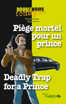 Piège mortel pour un prince / Deadly Trap for a Prince From Philippe Barbeau and Roger Judenne - Editions de l'Oxalide